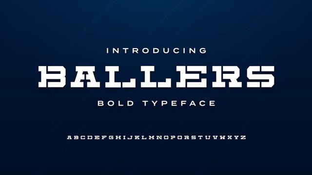 Bold modern strong display stencil slab serif font ballers typeface