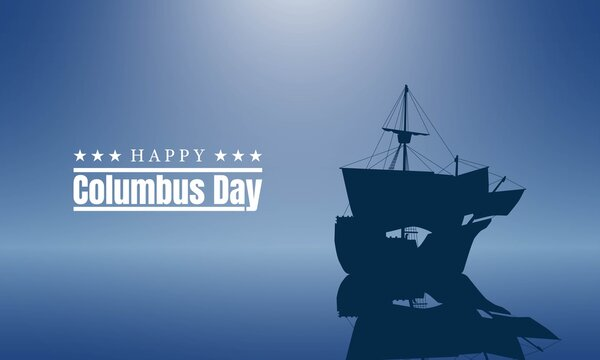 Columbus Day Background Design. Poster or Greeting Card.