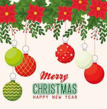merry christmas happy new year with spheres flowers and leaves design, winter season and decoration theme Vector illustration