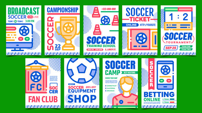 Soccer Collection Promotional Posters Set Vector. Soccer Camp And Training School, Ticket For Championship And Tournament Game Advertising Banners. Concept Template Style Color Illustrations
