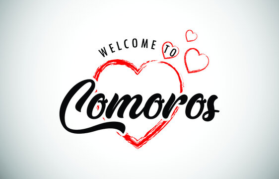 Comoros Welcome To Message with Handwritten Font in Beautiful Red Hearts Vector Illustration.