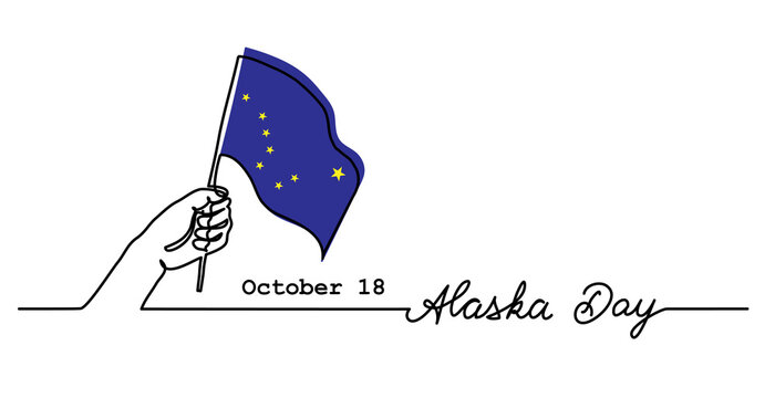 Alaska Day simple web banner with flag and hand. Minimalist vector border, background. One continuous line drawing with lettering Alaska Day.