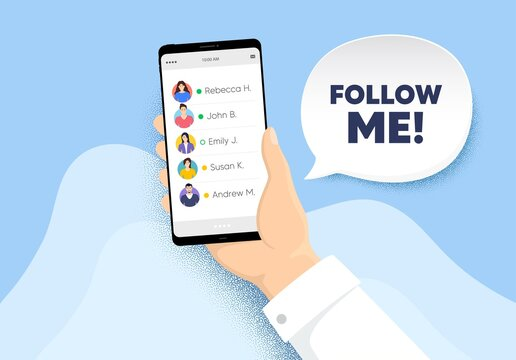 Follow me symbol. Hand hold phone with contacts list. Special offer sign. Super offer. Follow me chat bubble. Smartphone with online friends list. Characters of people. Vector