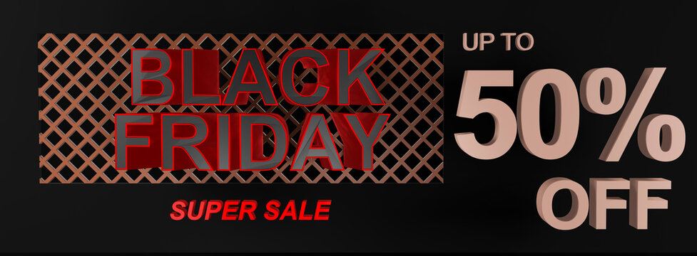 High quality Black Friday super sale banner, poster or background with 3D text stating up to 50% off. Ideal shape for a swing ticket tag