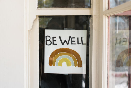 """Covid-19 """"""""be well"""""""" rainbow sign"""