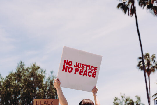 Peaceful protest sign - No Justice No Peace