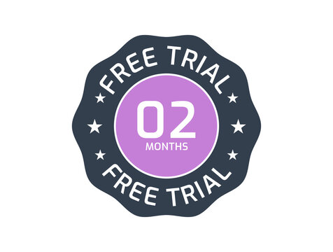 2 Months Free Trial badge, 2 Months trial stamp