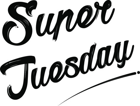 Super Tuesday Vector Lettering Illustration