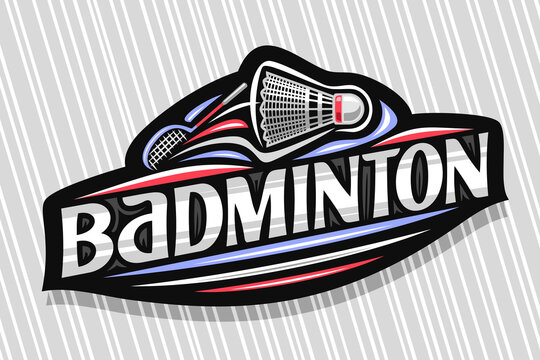 Vector logo for Badminton Sport, dark modern emblem with illustration of flying shuttlecock, unique lettering for grey word badminton, sports sign with decorative flourishes and trendy line art.