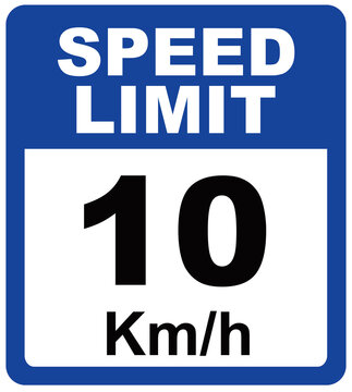 A sign that says : SPEED LIMIT 10 km/h.