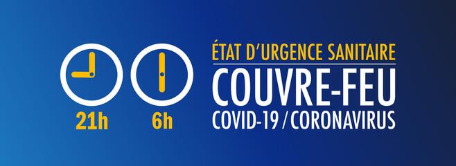 Couvre-feu / 21h - 6h