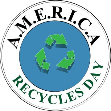 America Recycles Day Sign and Badge