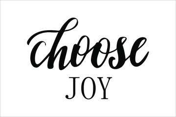 Choose joy hand lettering well-being and self-care motivation vector for postcards and other design