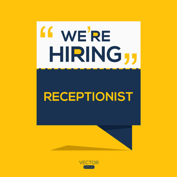 creative text Design (we are hiring Receptionist),written in English language, vector illustration.