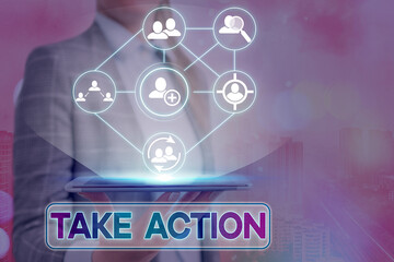 Text sign showing Take Action. Business photo showcasing advices someone to do something or reaction right now Information digital technology network connection infographic elements icon