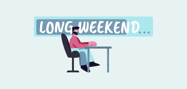 long weekend poster. Premonition holiday with relaxation calendar party on weekend happy holiday inspiration warning that store has been closed for long time closure vector sales.