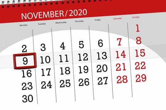Calendar planner for the month november 2020, deadline day, 9, monday