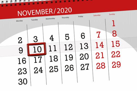 Calendar planner for the month november 2020, deadline day, 10, tuesday