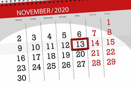Calendar planner for the month november 2020, deadline day, 13, friday