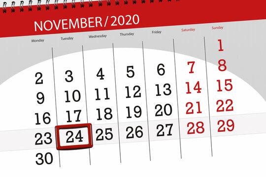Calendar planner for the month november 2020, deadline day, 24, tuesday