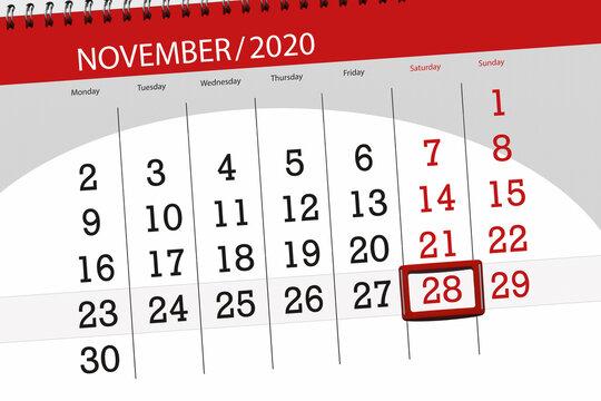 Calendar planner for the month november 2020, deadline day, 28, saturday