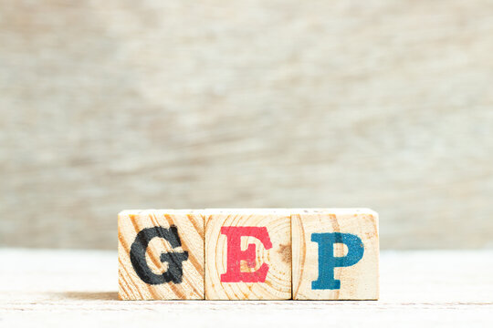 Alphabet letter in word GEP (abbreviation of good engineering practice) on wood background
