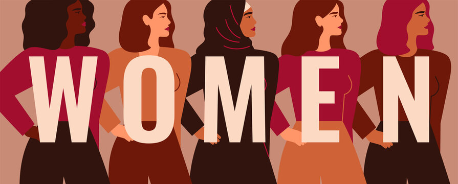 Strong five women and girls of different nationalities and cultures stand side by side behind the word WOMEN. Concept of feminism and female empowerment movement. Vector illustration.