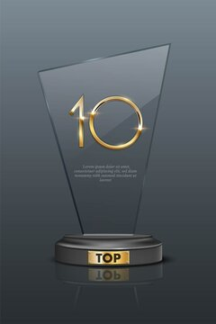 Top 10 award trophy. Glass prize with gold number 10. Champion glory in competition vector illustration. Hollywood fame in film and cinema or championship in sport