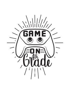 Game On 4th Grade svg, Back to school, Kids gamer shirt, Cricut design space, Vinyl cut files