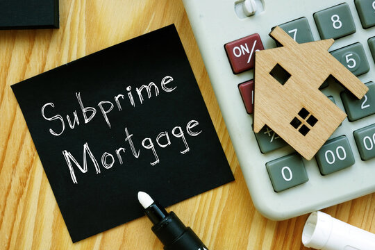 Subprime mortgage is shown on the business photo using the text