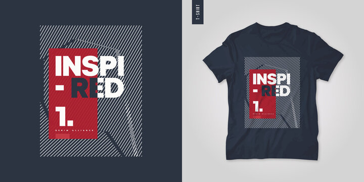 Inspired. T-shirt vector design, poster, print, template