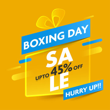 UP TO 45% Off For Boxing Day Sale Poster Design In Yellow Color.