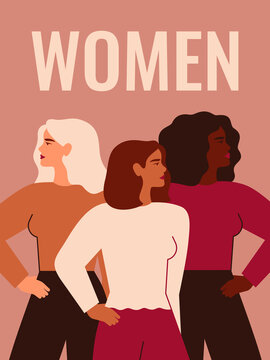 Women's Day card. Strong girls of different cultures and ethnicities stand side by side. Vector concept of gender equality and of the female empowerment movement.