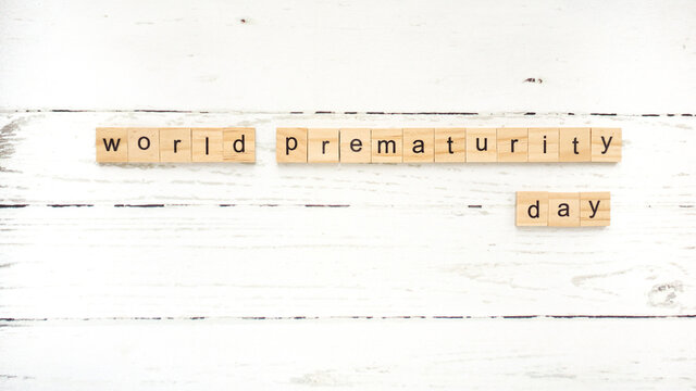 World Prematurity Day.words from wooden cubes with letters photo