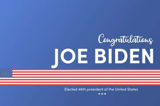 US Presidential Election. Congratulations Biden. 46th. Elected President. United States of America Election design.