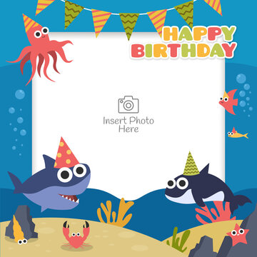 Happy birthday frame with sea animal cartoon character. Suitable for kids birthday celebration