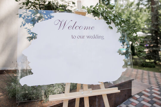 signboard welcome to our wedding a signboard