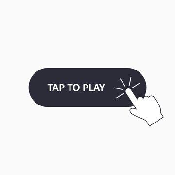 Hand mouse cursor clicks the tap to play button. Finger pushing button. Vector