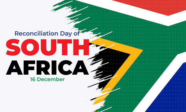 The Day of Reconciliation is a public holiday in South Africa. December 16th. The intention is to celebrate the end of apartheid and foster reconciliation between different racial groups.