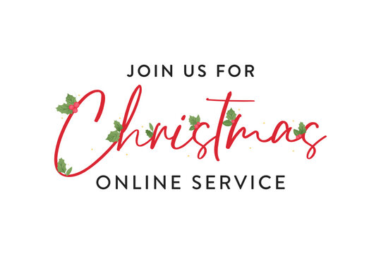 Join Us For Christmas Eve Online Service Online, Church Invitation, Holiday Invitation, Christmas Service Vector Text Illustration Background