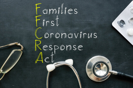 Families First Coronavirus Response Act FFCRA is shown on the photo