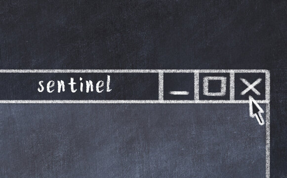 Concept of dealing with problem. Chalk drawing of closing browser window with caption sentinel
