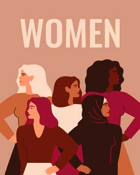Five Strong girls of different cultures and ethnicities stand together under word WOMEN. Concept of Women's day, gender equality and of the female empowerment movement. Vector illustration