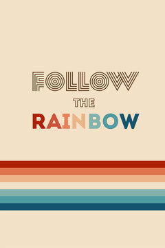 Retrowave 80s art retro rainbow vector illustration background with inspirational quote