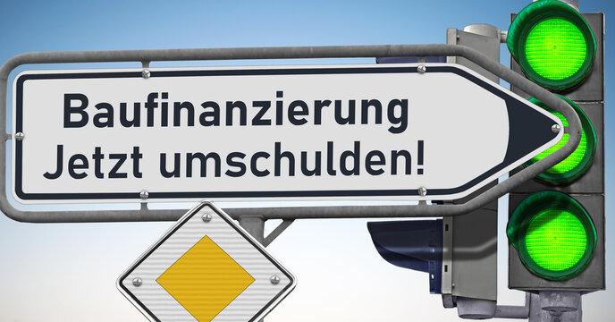 Baufinanzierung, jetzt umschulden! Signale auf Grün