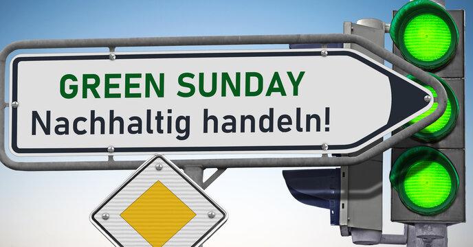 Green Sunday, Nachhaltig handeln! Signale auf Grün