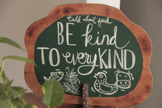 quote message  Be Kind to Every Kind, motivation and reminding for us to always be Kind.