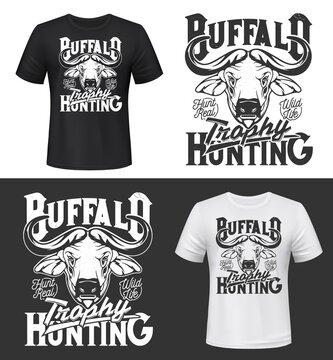 Buffalo trophy hunting t-shirt print mock up. African or cape buffalo horned head engraved monochrome vector. Big game hunting hobby custom design clothing with african animal and retro typography