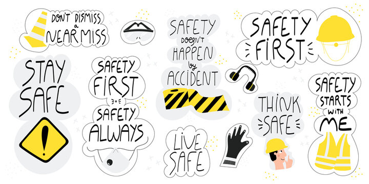 Collection of hand drawn lettering about health and safety at work in production and construction industries. Set of stickers-safety first, stay safe, live safe. Safety first quotes and concepts