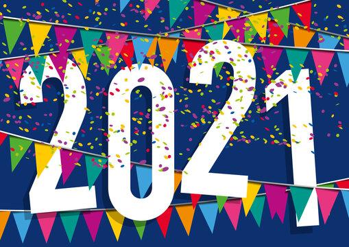 Carte de vœux 2021 dans une ambiance de fête, avec des fanions de couleurs et des cotillons pour fêter dans la joie la nouvelle année ou un anniversaire.